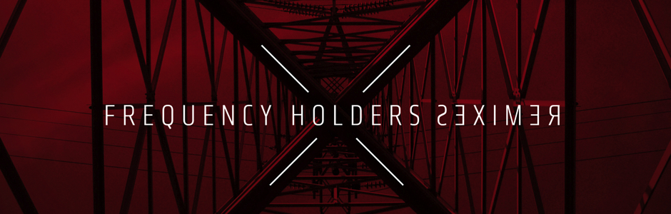 frequency holders remixes